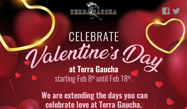 Celebrate Love At Terra Gaucha Now Through The 18th
