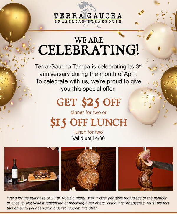 Terra Gaucha Brazilian Steakhouse Tampa Is Celebrating It's 3rd Anniversary!